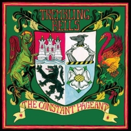 Trembling Bells - The Constant Pageant