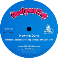 Southpaw Chop - How It's Done (feat. Kool G Rap & Craig G)