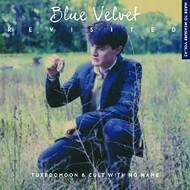 Tuxedomoon / Cult With No name - Blue Velvet Revisited (Soundtrack / O.S.T.)
