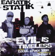 Earatik Statik - Evil Is Timeless / People Like Us