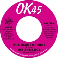 The Artistics - This Heart Of Mine / So Much Love In My Heart