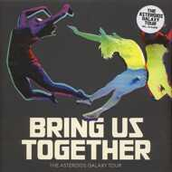 The Asteroids Galaxy Tour - Bring Us Together