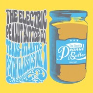The Electric Peanut Butter - Trans-Atlantic Psych Classics Volume 1