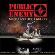 Public Enemy - Man Plans God Laughs
