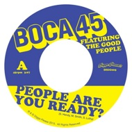 Boca 45 - People Are You Ready?