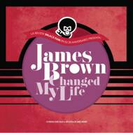 Various - James Brown Changed My Life