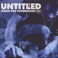 Damu The Fudgemunk - Untitled Volume 1