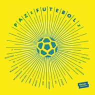 Various - Paz E Futebol Volume 2 (Compiled By Jazzanova)