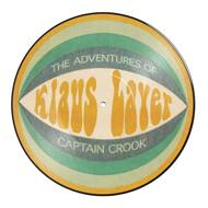 Klaus Layer - The Adventures Of Captain Crook (Picture Disc)