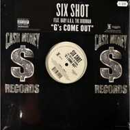 Six Shot - G`s Come Out