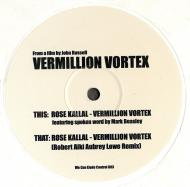 Rose Kallal - Vermillion Vortex: A Film By John Russell