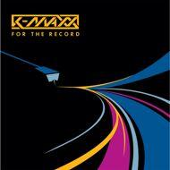 K-Maxx - For The Record (Tape)