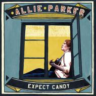 Allie Parker  - Expect Candy
