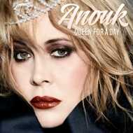 Anouk - Queen For A Day