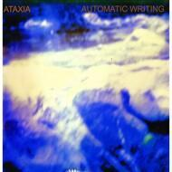 Ataxia  - Automatic Writing