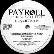 B.A.D. Rep - Nothing Can Stop Us Now