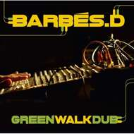 Barbes.D - Green Walk Dub