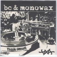 BC & Monowax - Priceless / Do It All The Time
