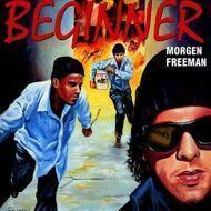 Beginner - Morgen Freeman
