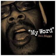 Bill Biggz - My Word