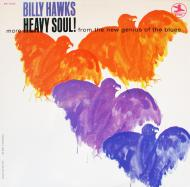 Billy Hawks - Heavy Soul!