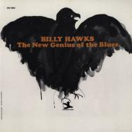 Billy Hawks - New Genius Of The Blues