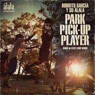 Bobbito García Y Su Álala - Park Pick-Up Player