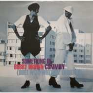 Bobby Brown - Something In Common