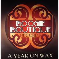 Various - A Year On Wax: Boogie Boutique