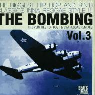 Bost & Bim - The Bombing: The Very Best Of Bost & Bim Reggae Remixes Volume  3