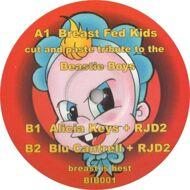 Breast Fed Kids - Cut And Past Tribute To The Beastie Boys / Alicia Keys + RJD2 / Blu Cantrell + RJD2