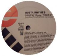 Busta Rhymes - Turn It Up (Remix) / Fire It Up / Rhymes Galore