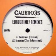 Calibro 35 - Eurocrime! Remixes