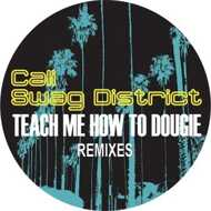 Cali Swag District - Teach Me How To Dougie (+ Remixes)