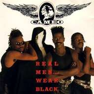 Cameo - Real Men … Wear Black