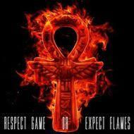 Casual & J. Rawls - Respect Game or Expect Flames