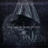 The Church Of Synth - The Church Of Synth