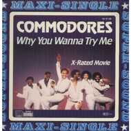 Commodores - Why You Wanna Try Me / X-Rated Movie