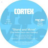 Cortex - Stand & Move / High On The Funk