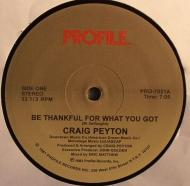 Craig Peyton - Be Thankful For What You Got