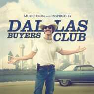 Various - Dallas Buyers Club (Soundtrack / O.S.T.)