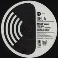 Dela - Mars (Remix) / Long Life (Remix)