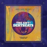 House Shoes presents - The Gift: Volume 2 - DertBeats