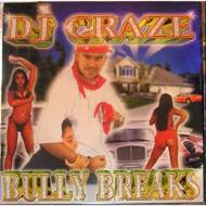 DJ Craze - Bully Breaks