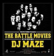 DJ Maze - The Battle Movies