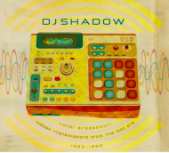 DJ Shadow - Total Breakdown: Hidden Transmissions From The MPC Era (1992-1996)