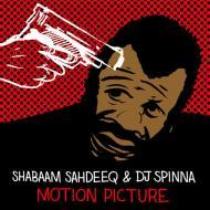 DJ Spinna, Shabaam Sahdeeq  - Motion Picture / Do You