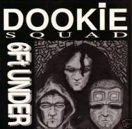 Dookie Squad - 6 Ft. Under EP