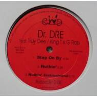 Dr. Dre - Step On By / Nuthin' / Roll Chronic