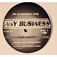 Easy Business - Another Style Another Home